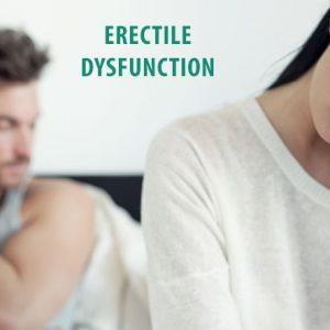 ED ( Erectile Dysfunction)